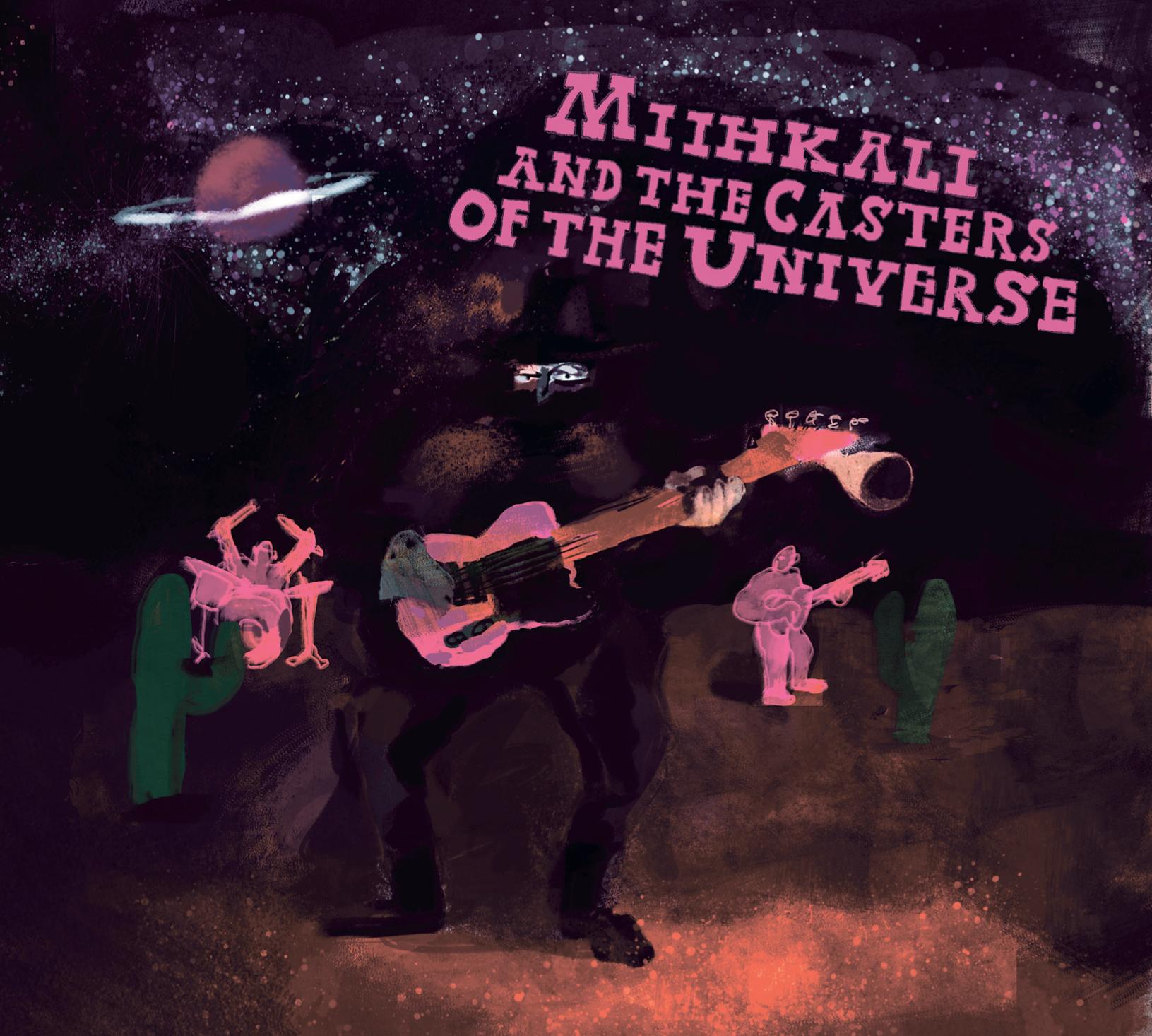 Miihkali And The Casters Of Universe cd kansi Kuisma Nikolai Tiitinen